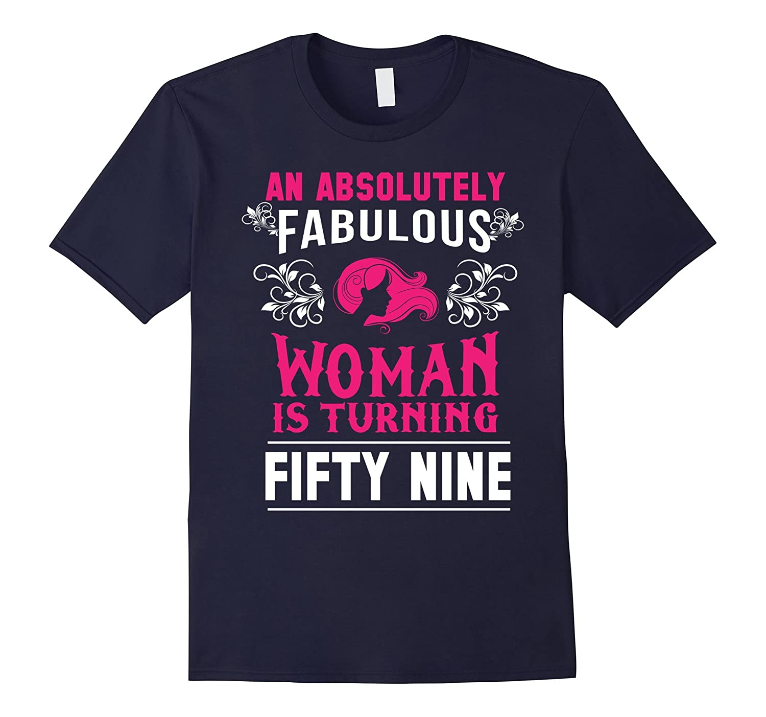 An Absolutely Fabulous Woman Is Turning Fifty Nine T-Shirt-TH