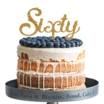 Amazon Sixty Happy Birthday Cake Topper Gold Glitter Acrylic
