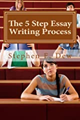 The 5 Step Essay Writing Process: English Essay Writing Skills for ESL Students (Academic Writing Skills Book 3) Kindle Edition