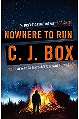 Nowhere to Run (Joe Pickett series Book 10) Kindle Edition