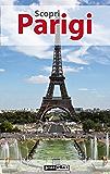 Scopri Parigi