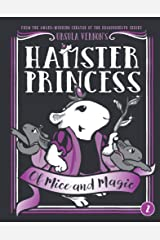 Hamster Princess: Of Mice and Magic Kindle Edition