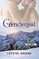 Gletschergold (World of Love (Deutsch)) (German Edition) Kindle Edition