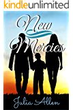 New Mercies: A Christian Romance