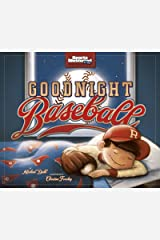 Goodnight Baseball (Fiction Picture Books) Kindle Edition