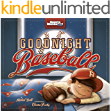 Goodnight Baseball (Fiction Picture Books)