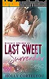 Last Sweet Surrender: A Wescott Springs Sweet Romance