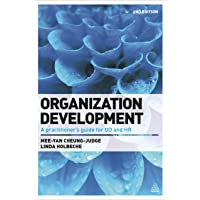 Organization Development: A Practitioner's Guide for OD and HR