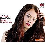 Bach: Partiten für Violine solo BWV 1002/1004/1006