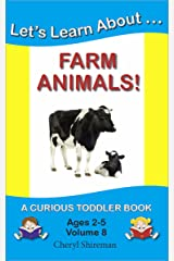 Let's Learn About...Farm Animals! (Curious Toddler Book Book 8) Kindle Edition