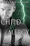 Child of Mercy (The Fallen Book 4)