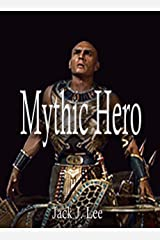 Mythic Hero (The Paladin Files Book 2) Kindle Edition