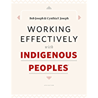 Working Effectively with Indigenous Peoples®