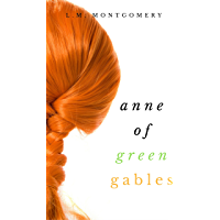 Anne of Green Gables (Collection)