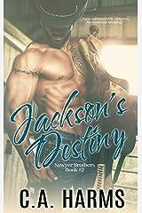 Jackson's Destiny (Sawyer Brothers Book 2) Kindle Edition