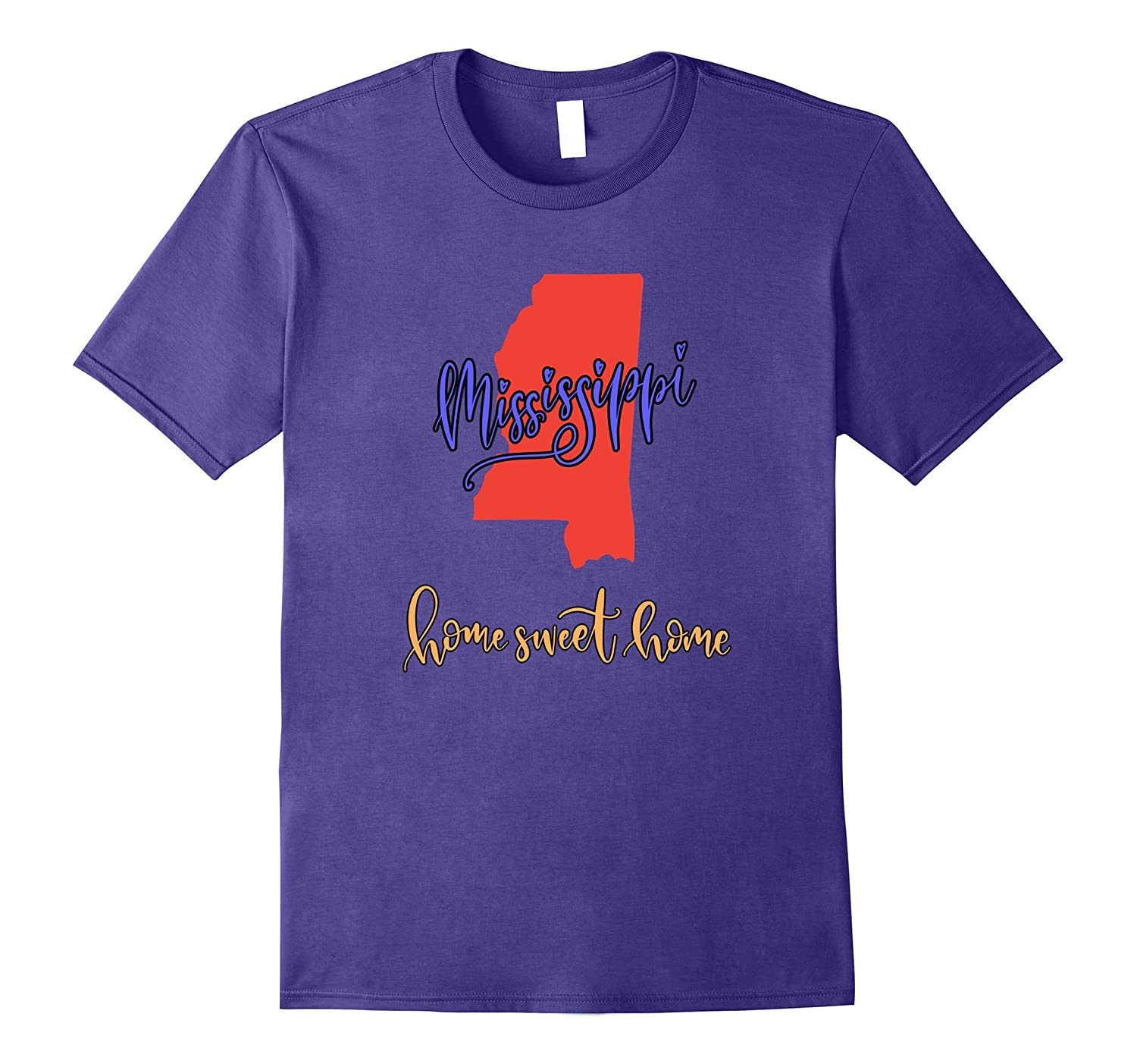 Mississippi Home Sweet Home State T Shirt-FL