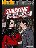 Shocking Wrestling Plans You Won't Believe Almost Happened