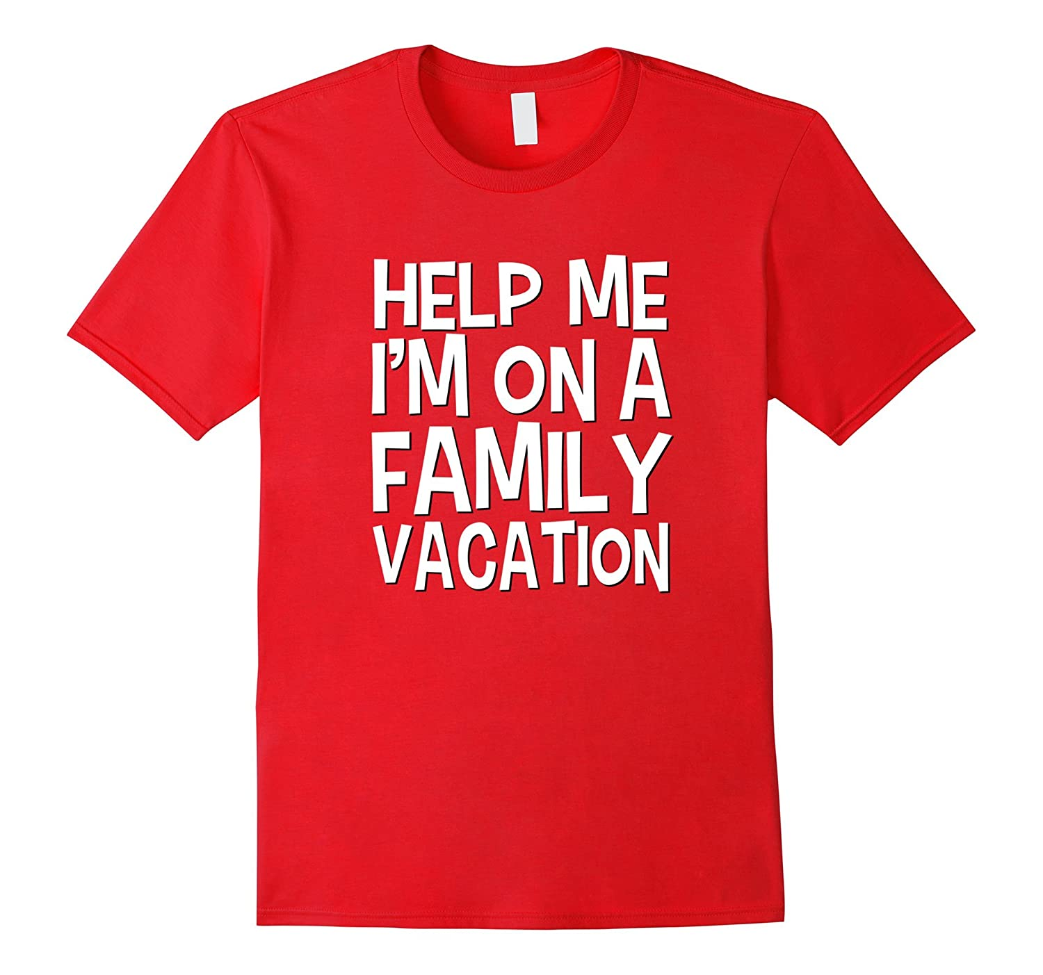Funny Family Vacation Shirt Help Me Mom Dad Kids Cruise-TH