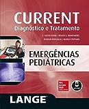 CURRENT Emergências Pediátricas: Diagnóstico e Tratamento