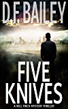 Five Knives: A Will Finch Mystery Thriller