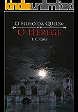 O Filho da Queda: O Herege