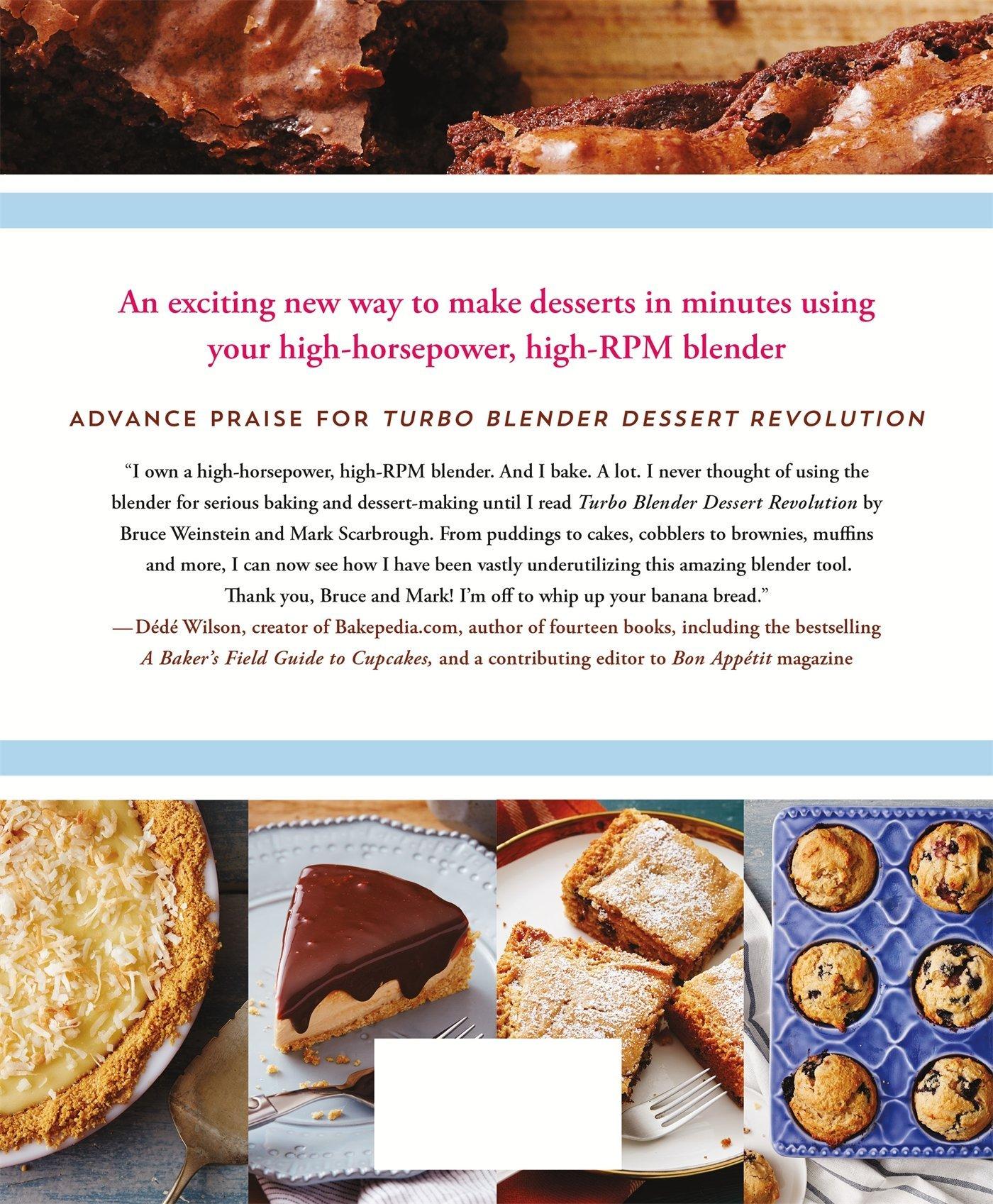 Turbo Blender Dessert Revolution More Than 140 Recipes for Pies