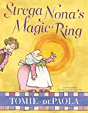 Strega Nona's Magic Ring (A Strega Nona Book)