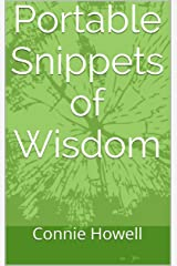 Portable Snippets of Wisdom Kindle Edition