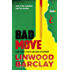 Bad Move: A Zack Walker Mystery #1