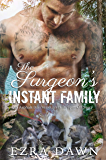The Surgeon's Instant Family: An Asphalt Bay/Venetian Hills Spin-Off Story