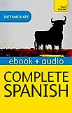 Complete Spanish (Learn Spanish with Teach Yourself): Enhanced eBook: New edition (Teach Yourself Audio eBooks) (English Edition)