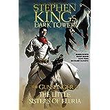 The Little Sisters of Eluria (Stephen King's The Dark Tower: The Gunslinger Book 2)
