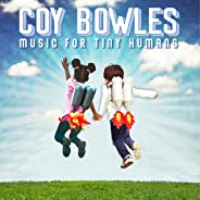 Music for Tiny Humans