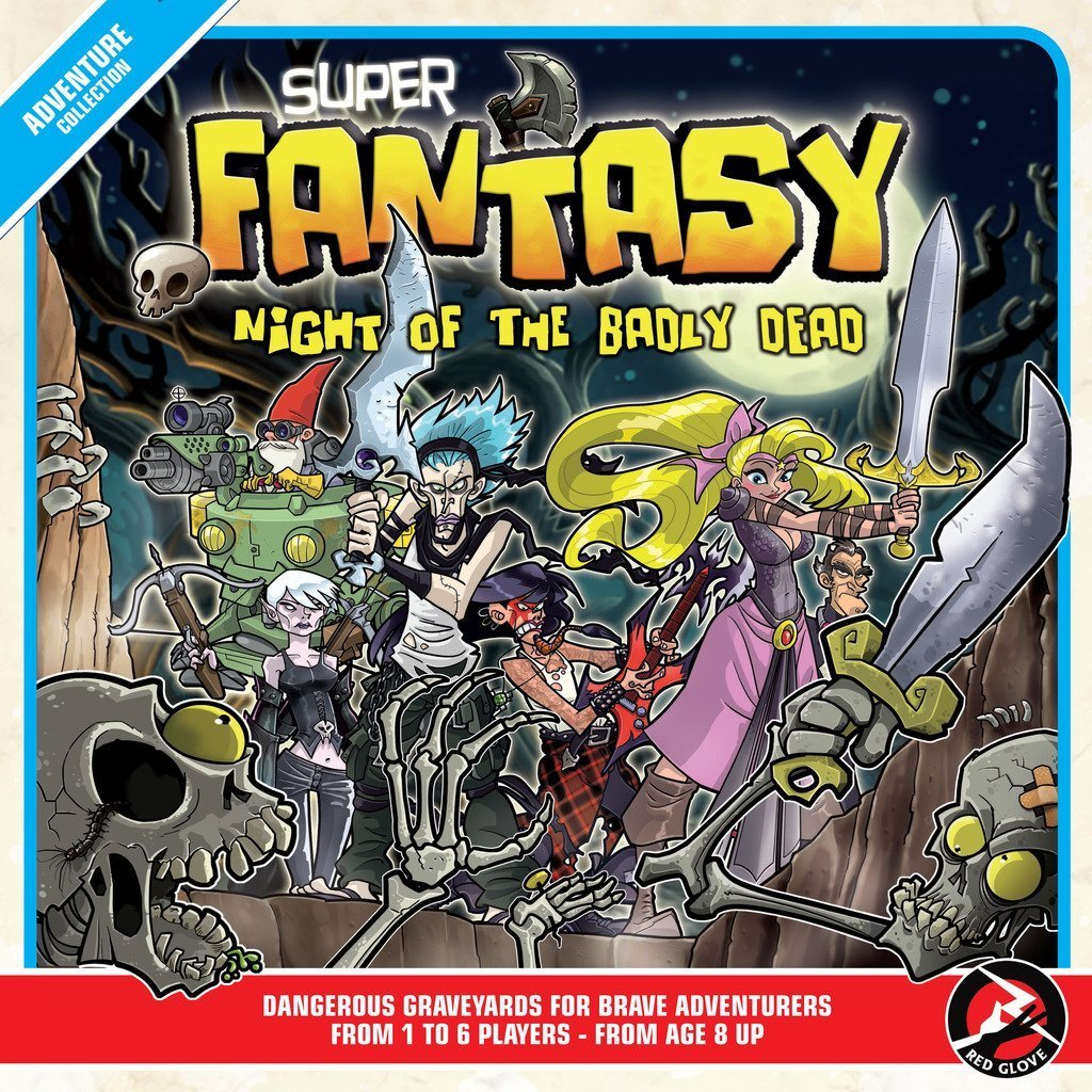 Super Fantasy: Night of the Badly Dead by Red Glove