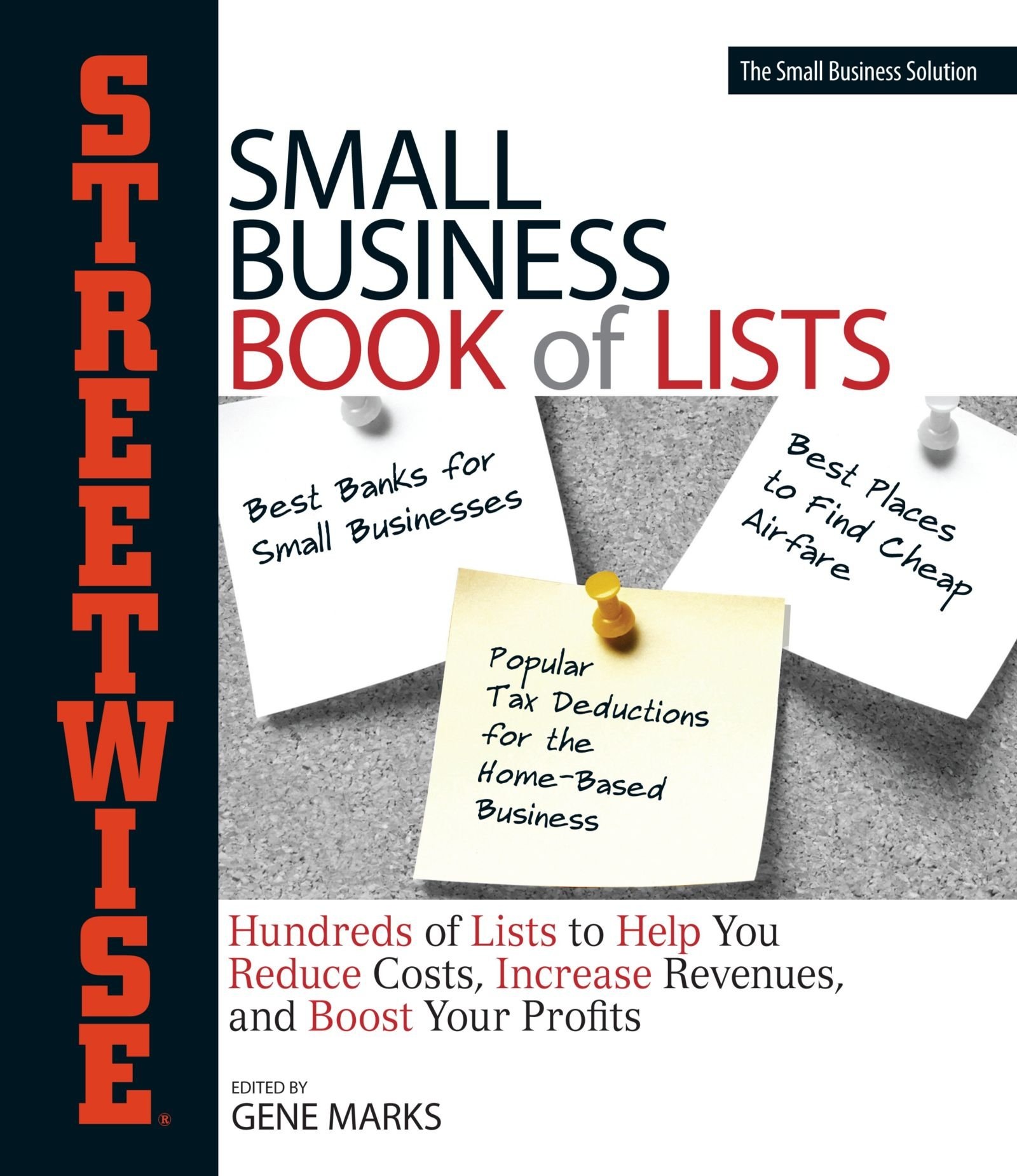 Download Streetwise Small Business Book Of Lists: Hundreds of Lists to Help You Reduce Costs, Increase Revenues, and Boost Your Profits (Streetwise Series) PDF