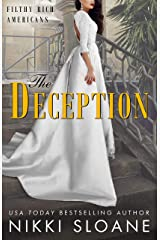The Deception (Filthy Rich Americans Book 3) Kindle Edition