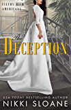 The Deception (Filthy Rich Americans Book 3)