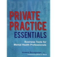 Private Practice Essentials: Business Tools for Mental Health Professionals