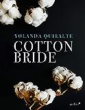 Cotton Bride (Volumen independiente)