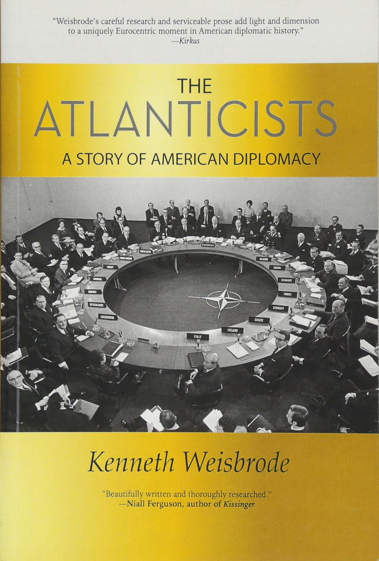 Read Online The Atlanticists: A Story of American Diplomacy pdf epub