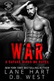 War (Savage Kings MC Book 4)