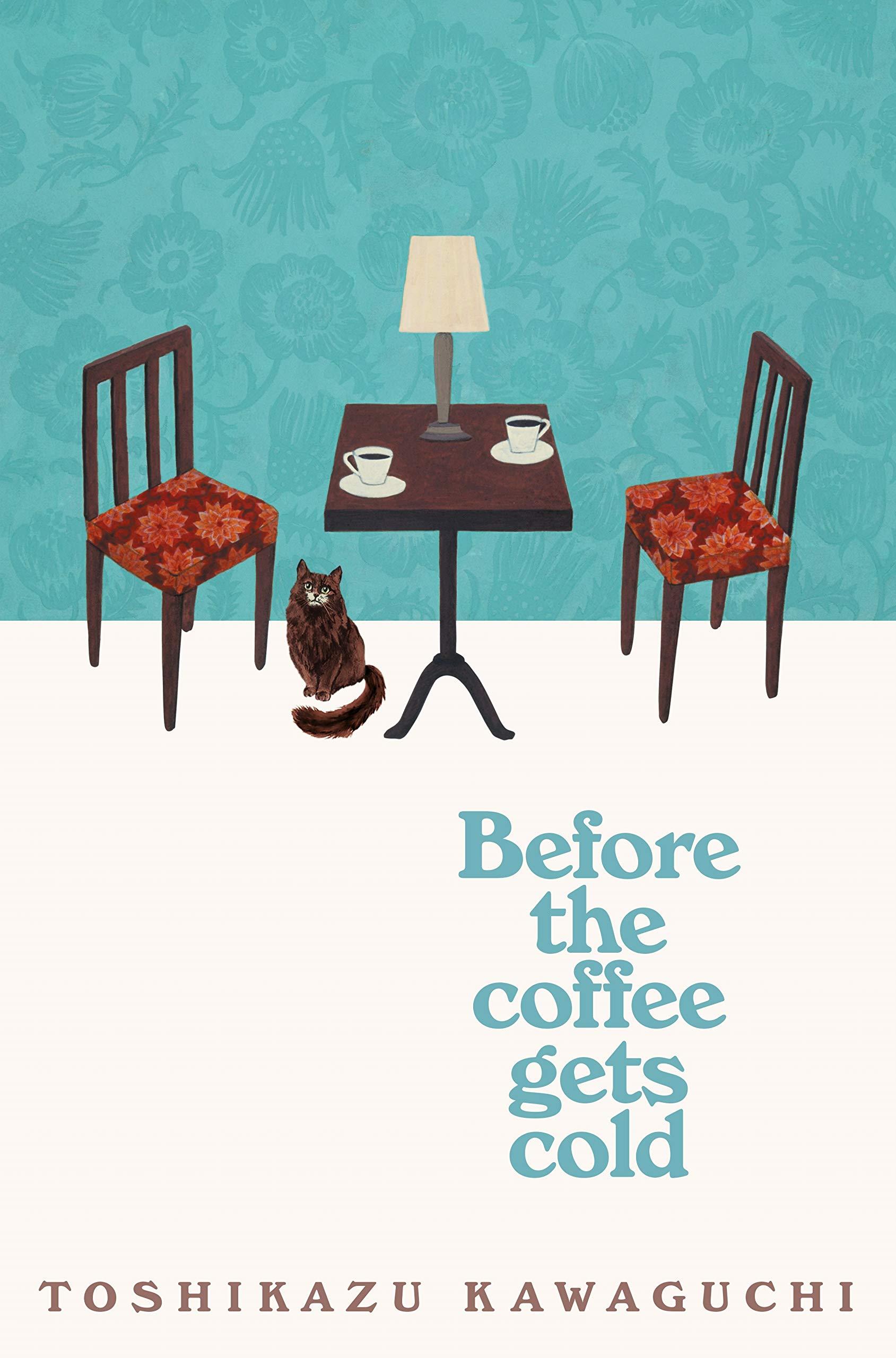 Before the Coffee Gets Cold: Amazon.co.uk: Kawaguchi, Toshikazu,  Trousselot, Geoffrey: 9781529029581: Books
