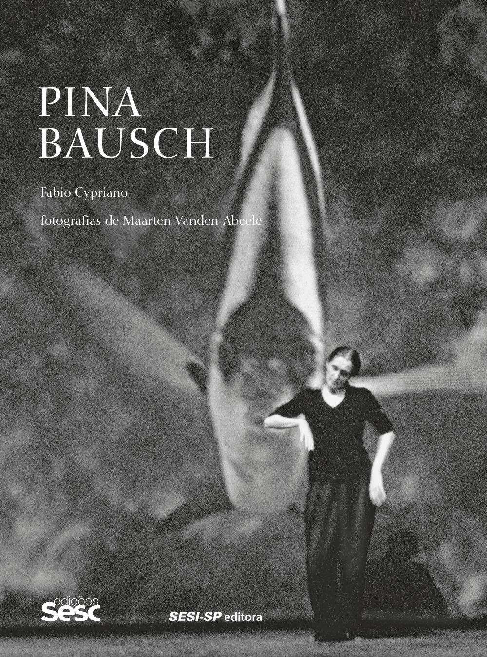 Pina Bausch - Livros na Amazon Brasil- 9788550410944