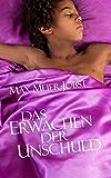 Das Erwachen der Unschuld (German Edition)