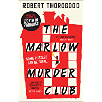 The Marlow Murder Club: The first novel in a gripping new cosy crime and mystery series from the creator of the hit TV…
