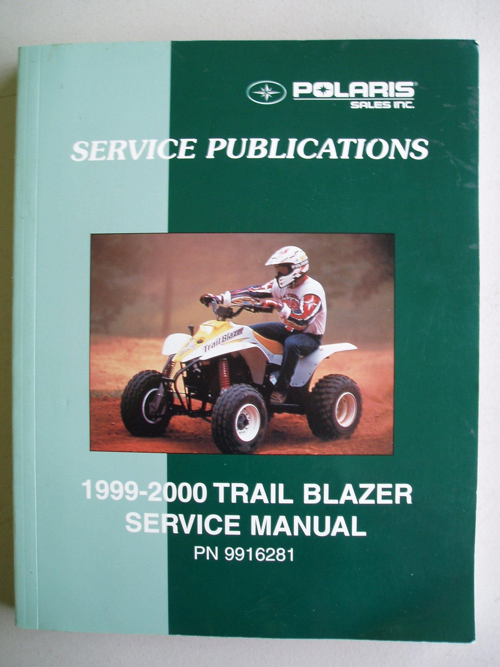 POLARIS 1999-2000 Trail Blazer ATV Service Manual (PN 9916281): Polaris  Personnel: Amazon.com: Books