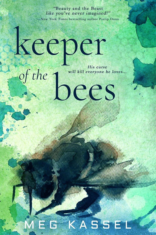 Amazon.com: Keeper of the Bees (Black Bird of the Gallows) (9781640634084):  Meg Kassel: Books