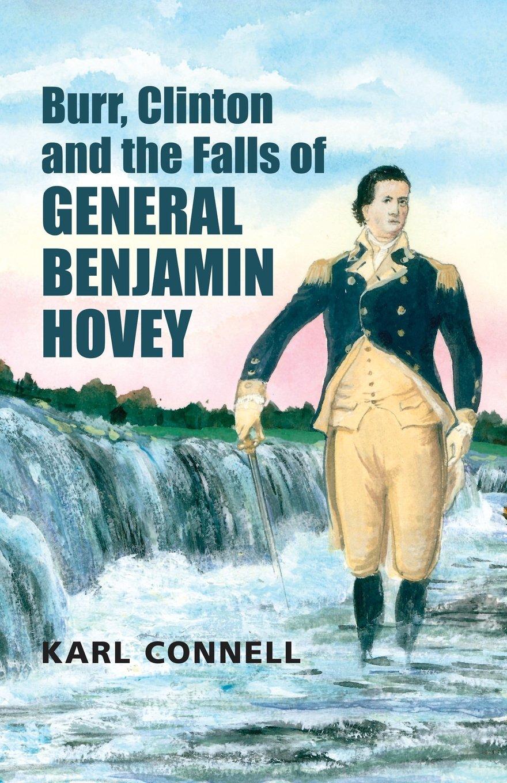 Burr, Clinton and the Falls of General Benjamin Hovey