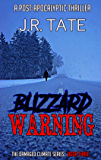 Blizzard Warning: A Post-Apocalyptic Thriller (The Damaged Climate Series Book 3)