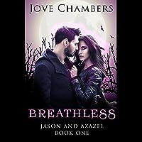Breathless (Jason and Azazel Book 1)